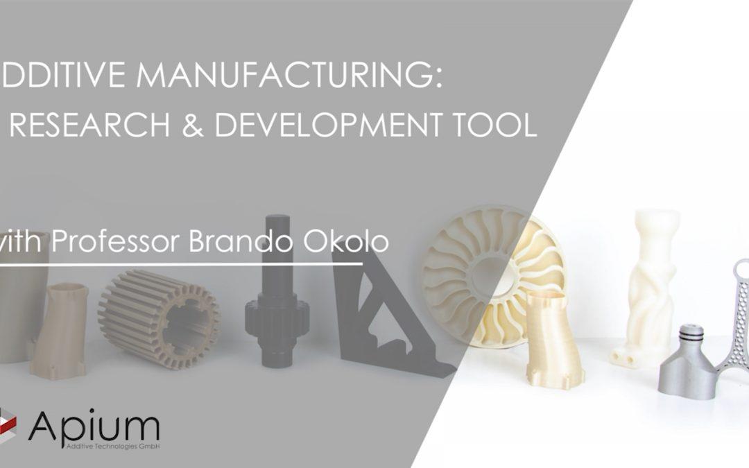 AM as a Research & Development Tool