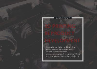 Fallbeispiel: 3D Druck in der Produktentwicklung